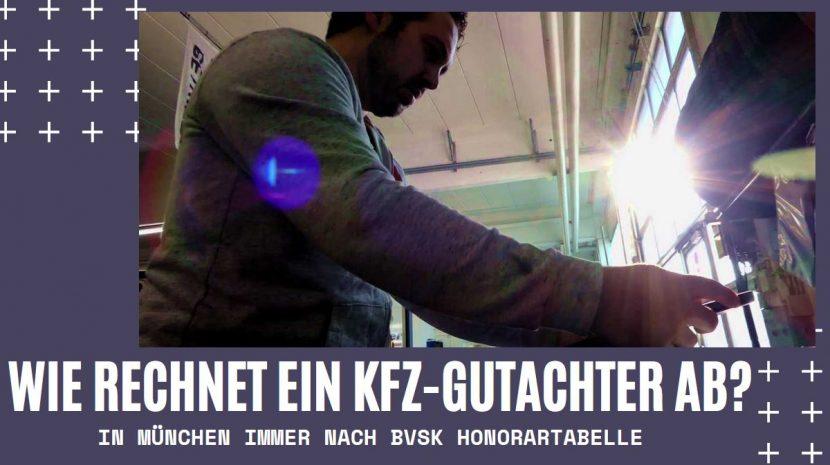 Wie rechnet ein KFZ-Gutachter in München ab?